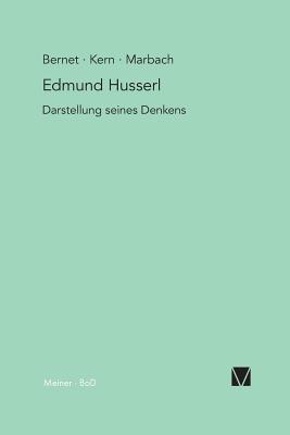 Edmund Husserl - Darstellung Seines Denkens - Bernet, Rudolf, Professor