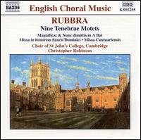 Edmund Rubbra: Nine Tenebrae Motets - Edward Lyon (tenor); Jonathan Bungard (tenor); Robert Houssart (organ); St. John's College Choir, Cambridge (choir, chorus)
