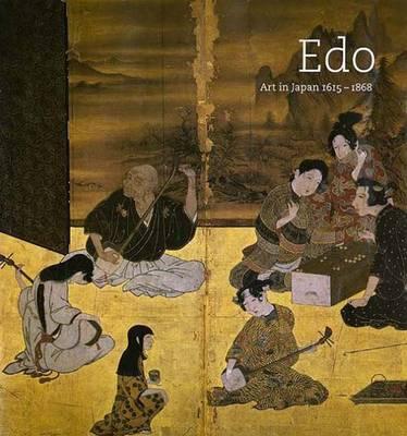 EDO: Art in Japan 1615-1868 - Singer, Robert T