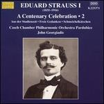 Eduard Strauss I: A Centenary Celeberation, Vol. 2