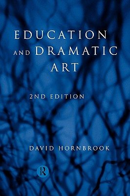 Education and Dramatic Art - Hornbrook, David
