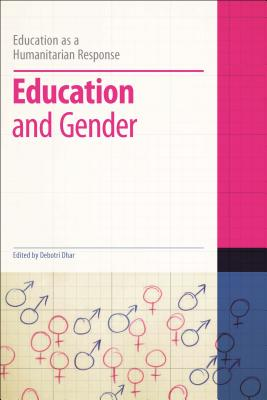 Education and Gender - Dhar, Debotri (Editor), and Brock, Colin, Dr. (Series edited by)