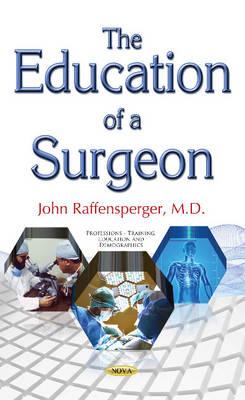 Education of a Surgeon - Raffensperger, John