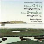 Edvard Grieg: String Quartet Op. 27; Johan Svendsen: String Octet Op. 3