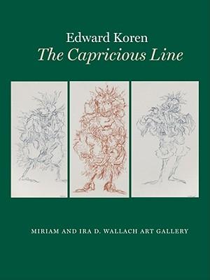 Edward Koren: The Capricious Line - Rosand, David, Professor