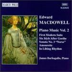 Edward MacDowell: Piano Music, Vol. 2