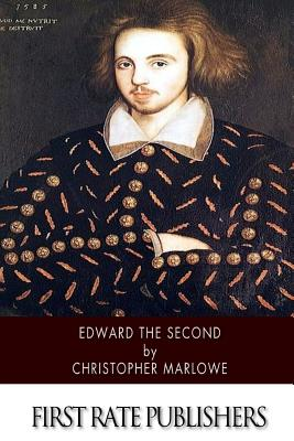 Edward the Second - Marlowe, Christopher