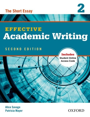 Effective Academic Writing Second Edition: 2: Student Book -