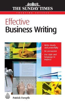 Effective Business Writing - Forsyth, Patrick