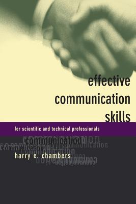 Effective Communication Skills for Scientific and Techinical Professionals - Chambers, Harry