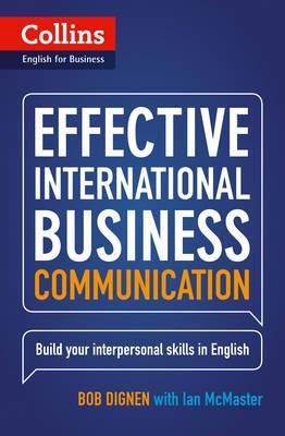 Effective International Business Communication: B2-C1 - Dignen, Bob, and McMaster, Ian