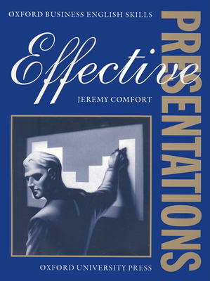 Effective Presentations - Comfort, Jeremy, and York Associates