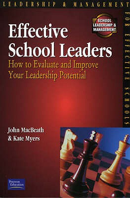 Effective School Leaders - Mcbeath, John, and Myers, Kate