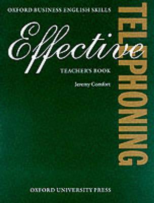 Effective Telephoning: Teacher's Book - Comfort, Jeremy, and York Associates