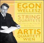 Egon Wellesz: String Quartets Nos. 3, 4 & 6