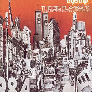 Egotrip: The Big Playback - Various Artists