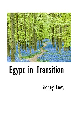 Egypt in Transition - Low, Sidney, Sir