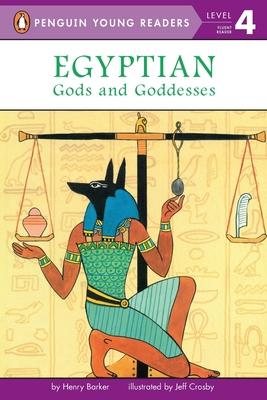 Egyptian Gods & Goddesses - Barker, Henry