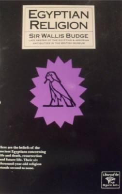 Egyptian Religion - Budge, Wallace