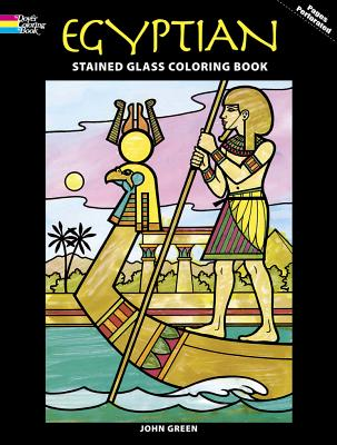 Egyptian Stained Glass Coloring Book - Green, John, and Coloring Books