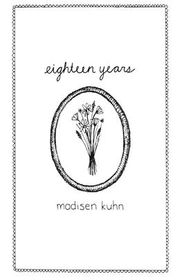Eighteen Years - Kuhn, Madisen