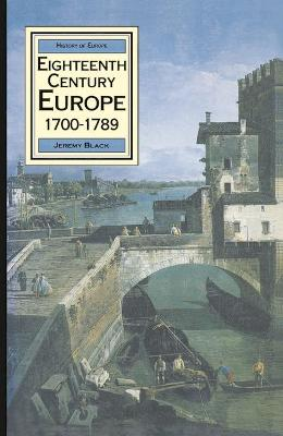 Eighteenth Century Europe 1700-1789 - Black, Jeremy