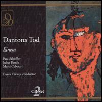 Einem: Dantons Tod - Georg Hann (vocals); Herbert Alsen (vocals); Joseph Witt (vocals); Julius Patzak (vocals); Ludwig Weber (vocals);...