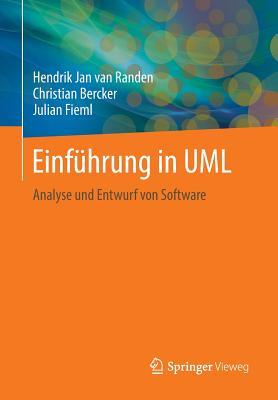 Einfuhrung in UML: Analyse Und Entwurf Von Software - Van Randen, Hendrik Jan