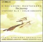 Einojuhani Rautavaara: The Journey