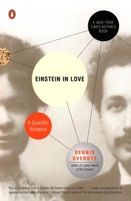 Einstein in Love: A Scientific Romance - Overbye, Dennis