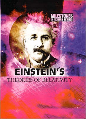 Einstein's Theories of Relativity - Morton, Alan