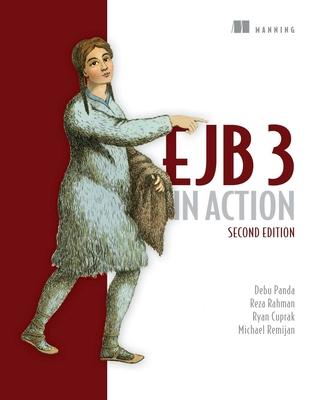 EJB 3 in Action - Panda, Debu, and Rahman, Reza, and Cuprak, Ryan