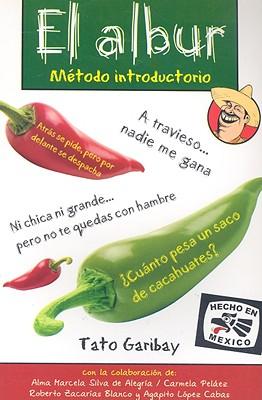 El Albur: Metodo Introductorio - Garibay, Tato
