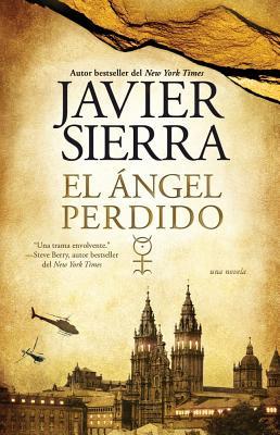 El angel perdido: Una novela - Sierra, Javier