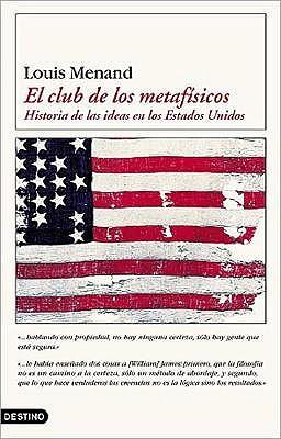 El Club de Los Metafisicos - Menand, Louis, III