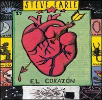 El Corazón - Steve Earle