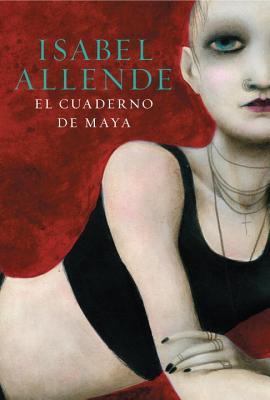 El Cuaderno de Maya - Allende, Isabel