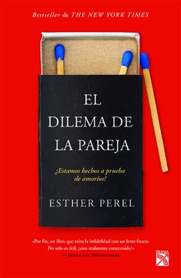 El Dilema de la Pareja - Perel, Esther