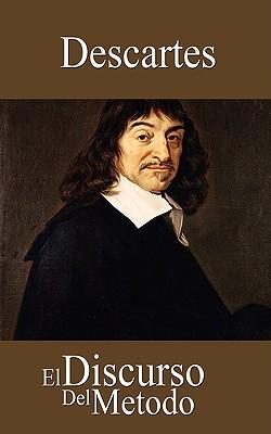 El Discurso del Metodo - Descartes, Rene