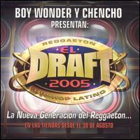 El Draft 2005: La Nueva Generación del Reggaeton - Various Artists