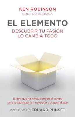 El Elemento - Robinson, Ken, Sir, PhD