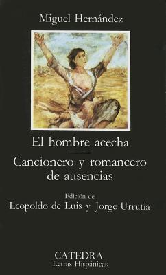 El Hombre Alecha - Hernandez, Miguel