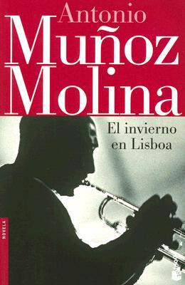 El Invierno En Lisboa - Molina, Antonio Munoz