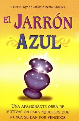El Jarron Azul - Kyne, Peter B