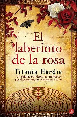 El Laberinto de La Rosa - Hardie, Titania