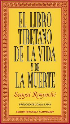 El Libro Tibetano de La Vida y de La Muerte - Dalai Lama