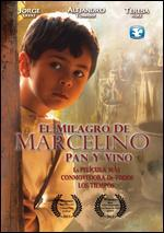 El milagro de Marcelino pan y vino