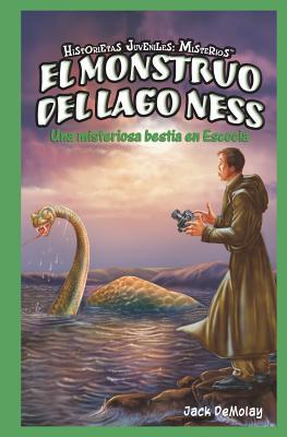 El Monstruo del Lago Ness: Una Misteriosa Bestia en Escocia - DeMolay, Jack