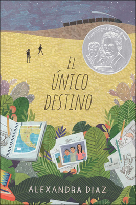 El Nico Camino (the Only Road) - Diaz, Alexandra