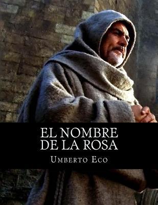 El Nombre De La Rosa - Eco, Umberto